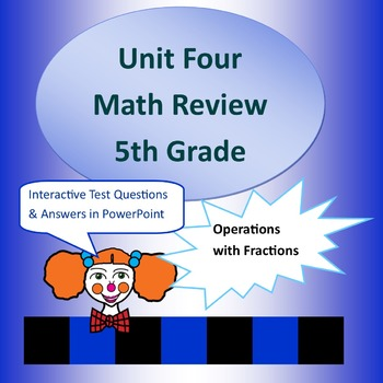 Unit Four Review for 5th Grade