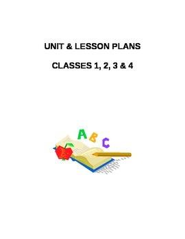 Unit & Lesson Plans - Classes 1, 2, 3 & 4