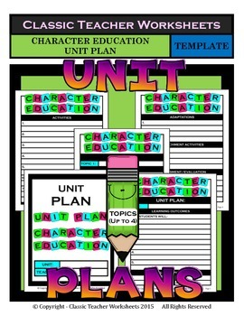 Unit Plan - Character Education Unit Plan - Template - Up