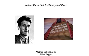 Unit Plan: Literacy and Power in Orwell's Animal Farm