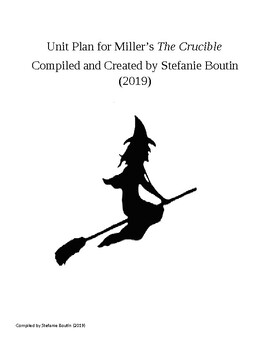 Comprehensive Unit Plan for Arthur Miller's The Crucible;