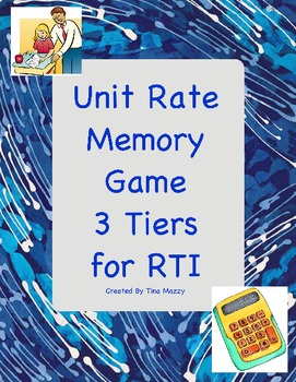 Unit Rate Memory Game - 3 Levels / Tiers, RTI