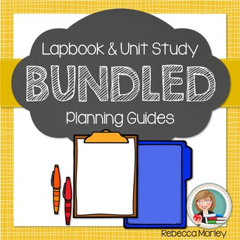 Unit Study and Lapbook Planning Bundle
