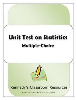 Unit Test on Statistics - Multiple-Choice
