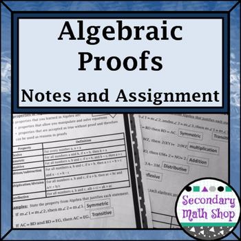 Proof - Logic - Unit 2: Proof & Logic #4: Algebraic Proofs