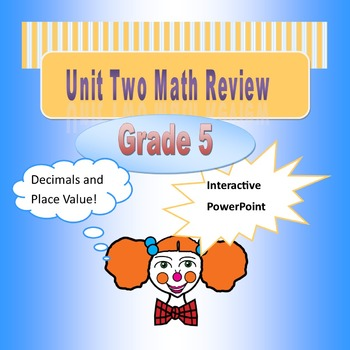 Unit Two Review for 5th Grade Math