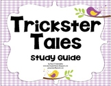 Unit for Trickster Tales Study Guide - 3rd HM Reading Seri