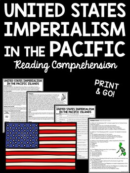 United States Imperialism- Pacific Islands- Reading Compre