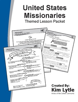 United States Missionaries Themed Lesson Packet - 10 Lessons