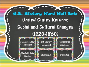 United States Reform: Social and Cultural Changes Word Wal