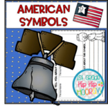 American Symbols...Informational Text and Activities for t