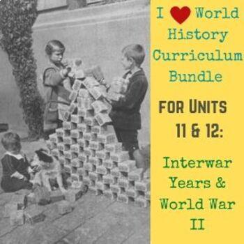 Units 11-12 Curriculum Bundle for World History (Interwar