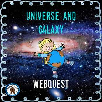 Universe and Galaxy Webquest