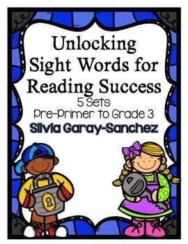 Unlocking Sight Words:  Pre Primer-3rd Grade Word Lists an