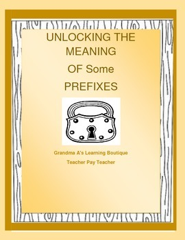 Unlocking The Meaning Of Some Prefixes