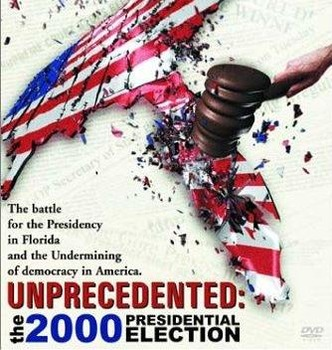 Unprecedented: The 2000 Presidential Election Video Notes
