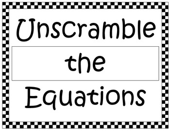 Unscramble Equations Activity