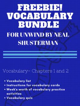 Unwind by Neal Shusterman ch. 1-2 vocabulary quiz.