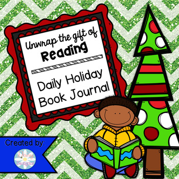 Unwrap the Gift of Reading: Daily Holiday Book Journal