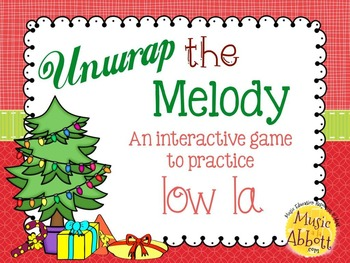 Unwrap the Melody: 3 interactive PDF games for practice low la