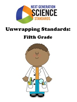 Unwrapping NGSS Standards-Fifth Grade