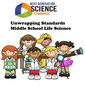 Unwrapping NGSS Standards: Middle School Life Science