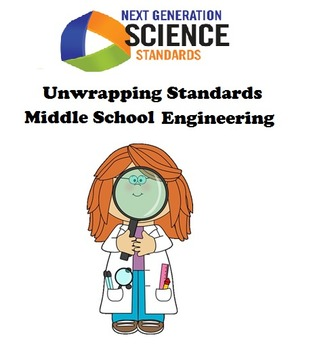 Unwrapping Standards: NGSS Middle School Engineering Design