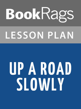 Up a Road Slowly Lesson Plans