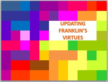Updating Ben Franklin's Virtues