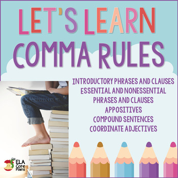Upper Elementary & Middle School Comma Rules ~ Teach! Prac