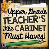 Upper Grade Teacher's File Cabinet MUST HAVES!
