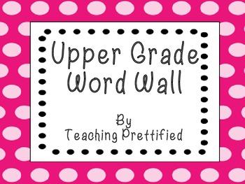 Upper Grade Word wall
