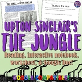Upton Sinclair's The Jungle Reading, Worksheet, and Intera