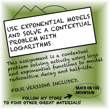 Use Exponential Models and Solve a Contextual Problem with