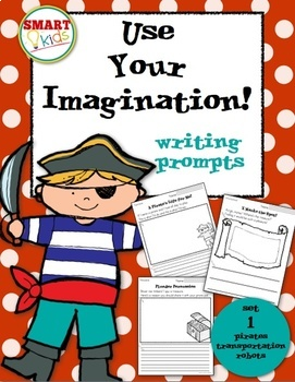 Use Your Imagination! Writing Prompts (Pirates, Transporta