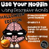 Use Your Noggin: Using Descriptive Words Halloween Edition