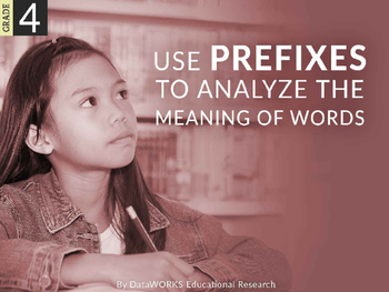 Use prefixes to analyze the meaning of words