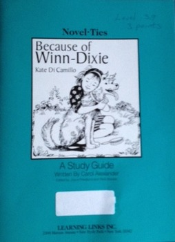 Used Study Guide for the Novel Because of Winn-Dixie by Ka