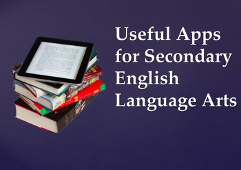 Useful Apps for Secondary English Language Arts