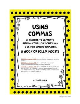 Using Commas:  A Week of Bell Ringers