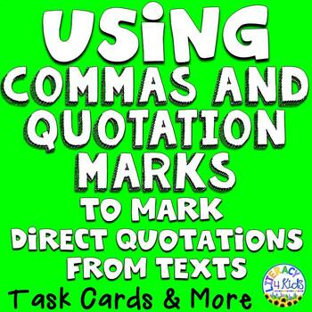 Using Commas and Quotation Marks to Mark Direct Quotations
