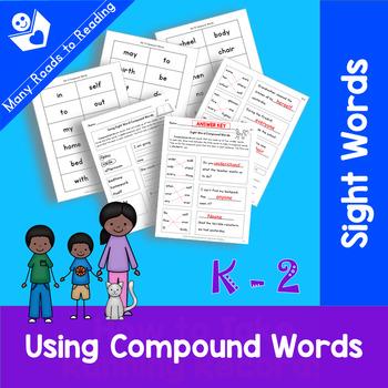 Using Compound Sight Words: Grades K-2