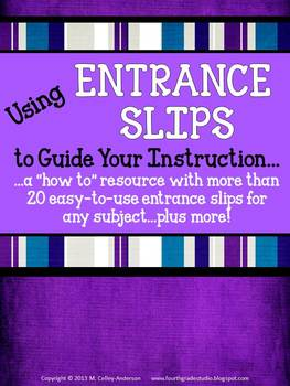 Using Entrance Slips to Guide Instruction:  A Formative As