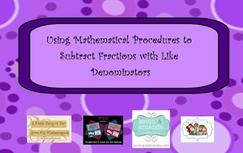 Using Mathematical Procedures to Subtract Fractions with L