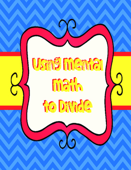 Using Mental Math to Divide- QR Activity for Division