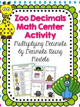 Using Models: Multiplying Decimals by Decimals Math Center