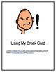 Using My Break Card, A Social Story