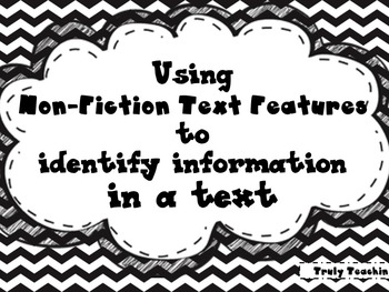 Using Non-Fiction Text Features to Identify Information in a Text