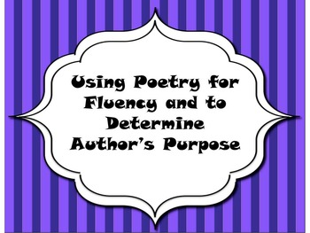 Using Poetry for Fluency Practice and determining Author's