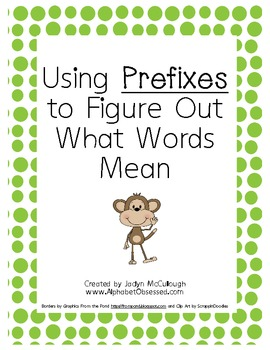 Using Prefixes to Figure Out Word Meaning